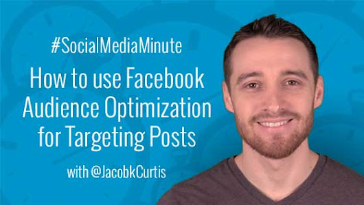 How to Use Facebook's NEW Audience Optimization for Targeting Posts -