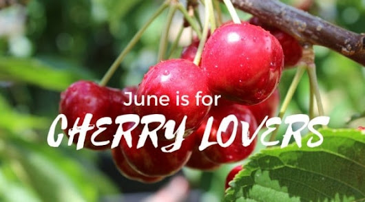 June is For Cherry Lovers in Oregon's Columbia River Gorge