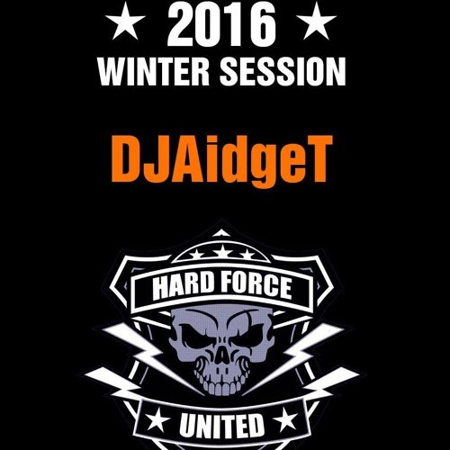 Hardtechno @DJAidgeT @Hard Force United And Friends (Winter Session 2016) by DJ Aidge T