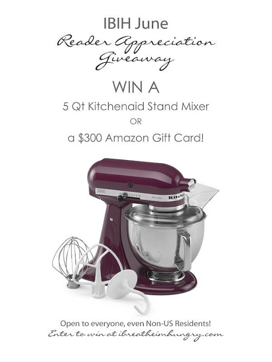 June Kitchenaid Stand Mixer Giveaway - I Breathe... I'm Hungry...