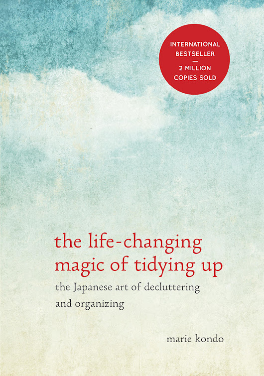 The Life Changing Magic of Tidying Up by Marie Kondo - Steph Calvert Art