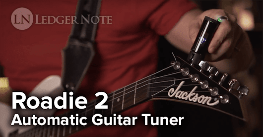 Roadie 2 Review - Does the Automatic Guitar Tuner Stack Up? | LN