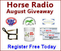Horse Radio Network August Giveaway
