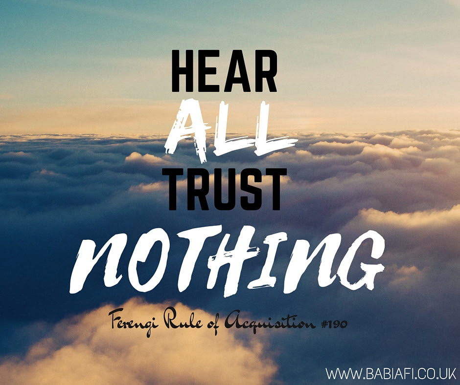 Hear All - Trust Nothing.