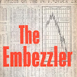 Review: The Embezzler - Gary Goldstick, Author