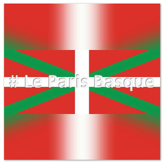 # Le Paris Basque [Facebook Group]