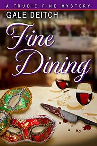 Fine Dining by Gale Deitch