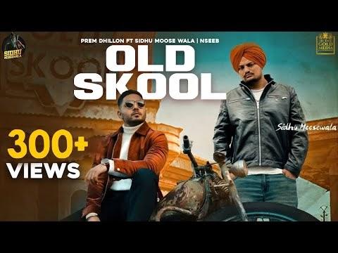 Old Skool (Official Music) Prem Dhillon | Sidhu Moose Wala | Naseeb | Latest Punjabi Song 2020