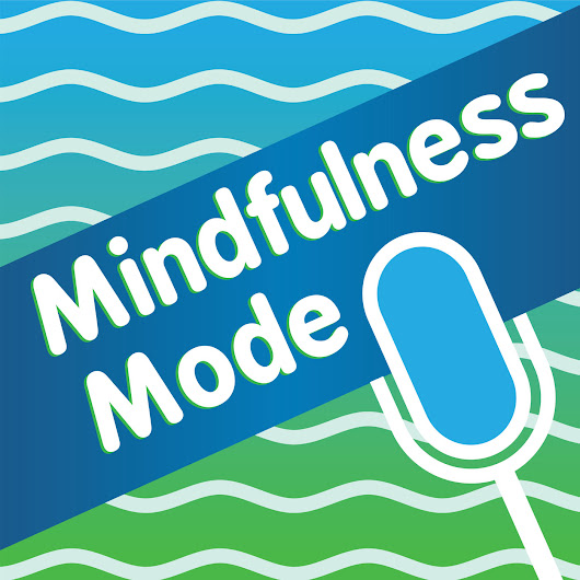 158 Let Mindfulness Fuel Your Peace, Joy and Consistency Suggests Business Strategist Jay Fiset – Mindfulness Mode