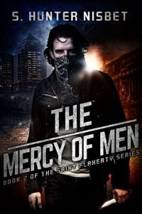 The Mercy of Men by S. Hunter Nisbet