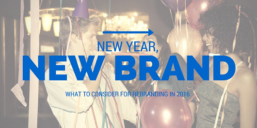 Rebranding Your Business In 2016: 5 Things To Consider - STRYDE