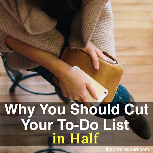 Why You Should Cut Your To-Do List in Half
