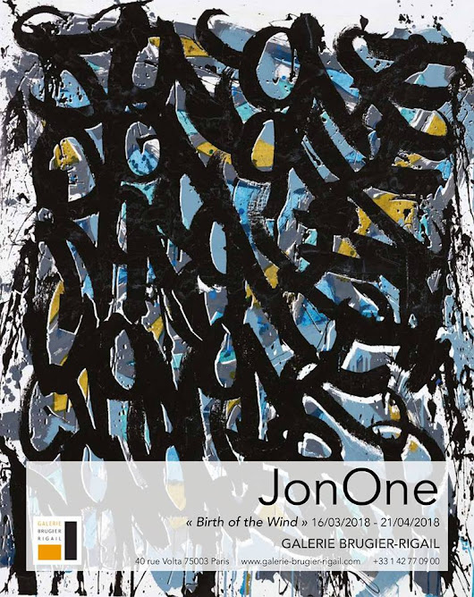 "JonOne ""Birth of the Wind"" Exposition à la Galerie Brugier-Rigail"