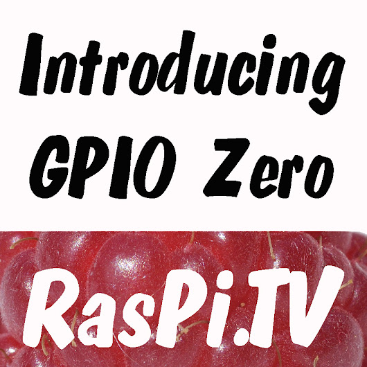 GPIO Zero – Introduction