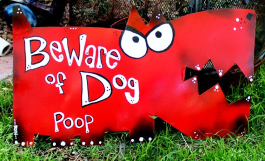 Dog Art: Beware of Dog Poop Sign by Rynski on Etsy