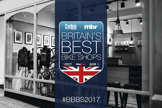 Britain's best bike shops 2017 - Make your vote count - Cycling Weekly