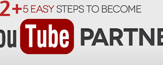 How to Become a YouTube Partner? 2016 Easy steps