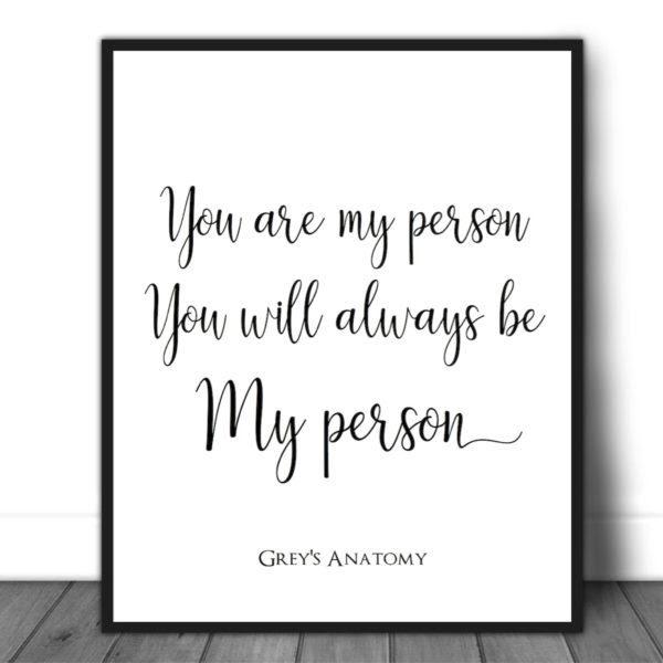 You Are My Person You Will Always Be My Person Quotes And Design