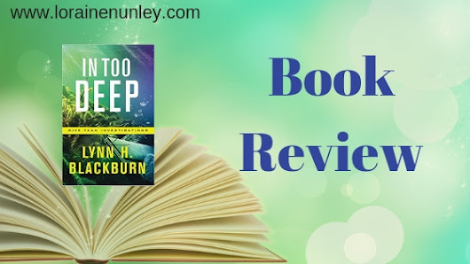 Book Review: In Too Deep by Lynn H Blackburn – Loraine D. Nunley, Author