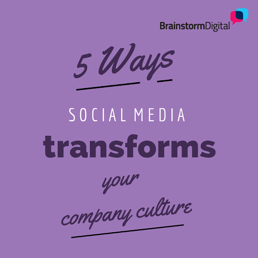 5 ways social media transforms your company culture - London Online Marketing Agency