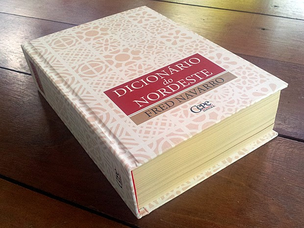 Terceira edição do livro contem 10 mil expressões típicas da região Nordeste. (Foto: Ludmila Portela/Divulgação)