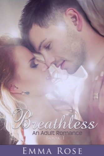 Breathless, Book #1 (An Adult Romance) by Emma Rose