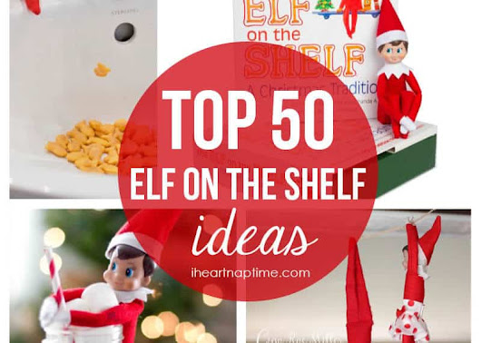 Top 50 Elf on the Shelf ideas - I Heart Nap Time