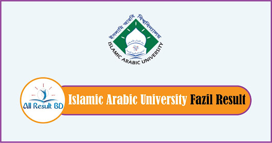 Islamic Arabic University Fazil Result 2018