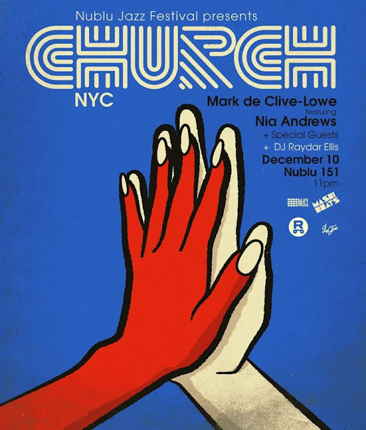 12/10: Mark de Clive-Lowe Brings CHURCH Back To NuBlu - Revive Music