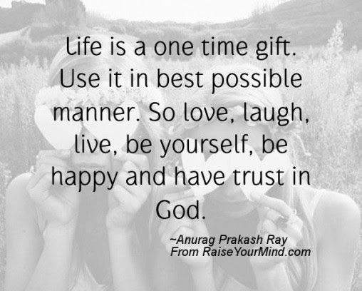 Live Life To The Fullest Quotes Quotes Sayings Verses Advice