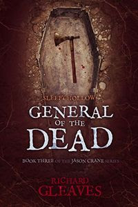 General of the Dead by Richard Gleaves