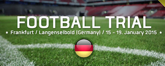 Football Trial in Germany (Frankfurt / Langenselbold): 15 – 19 January 2015