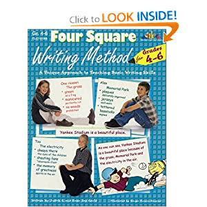 Four Square Writing Method: A Unique Approach to Teaching Basic Writing Skills for Grades 4-6
