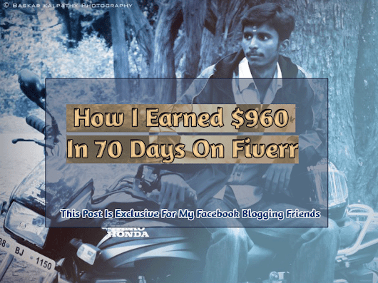 How I Earned $960 In 70 Days On Fiverr (Income Report)
