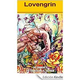 Lovengrin: Un diamante enterrado en el carbón