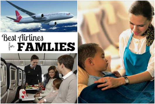 10 Best Airlines for Families | Have Baby Will Travel