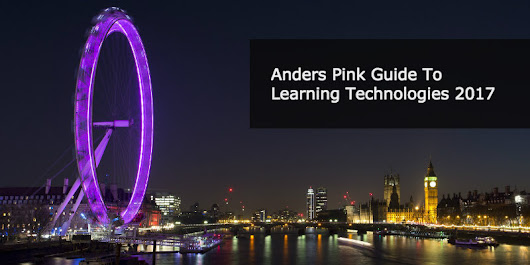 The Anders Pink Guide To Learning Technologies 2017 | Anders Pink