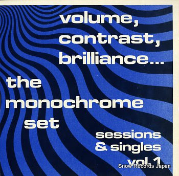 MONOCHROME SET, THE volume, contrast, brilliance