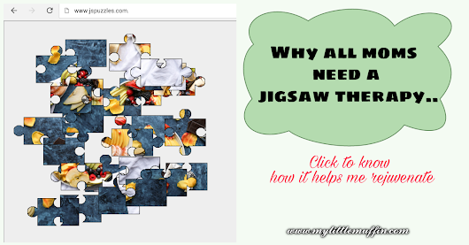 Why all mom's need a jigsaw therapy | Check out Jigsaw puzzles for adults on JSPuzzles » My Little Muffin