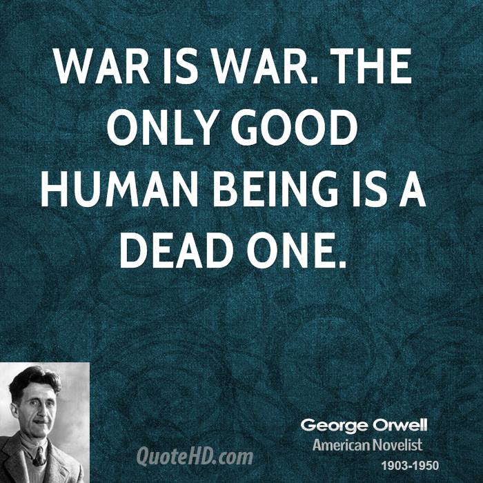 George Orwell War Quotes Quotehd