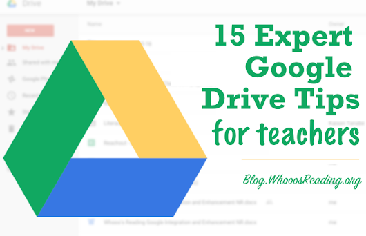 15 Expert Google Drive Tips for Teachers