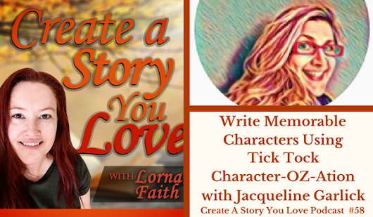 058 Write Memorable Characters Using Tick Tock Character-OZ-Ation with Jacqueline Garlick