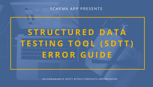 Structured Data Testing Tool Error Guide