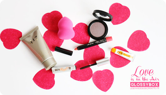 Glossybox : Love is in the Air #fevrier2016