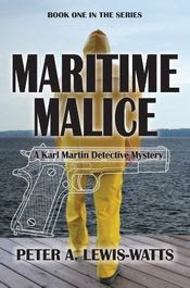Maritime Malice by Peter A. Lewis-Watts