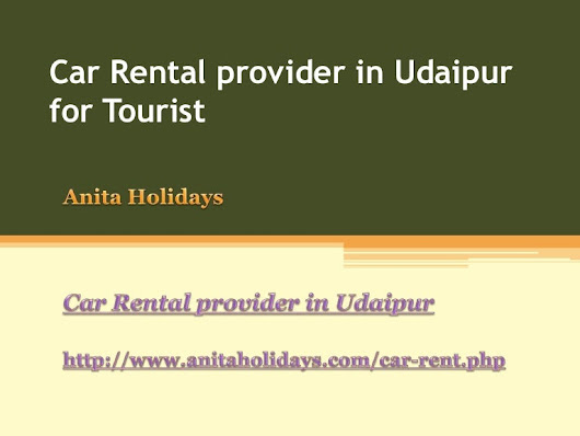 Car rental provider in udaipur for tourist