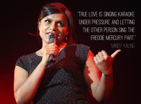 2. Mindy Kaling - 7 Funny Love Quotes from Comedians That ...