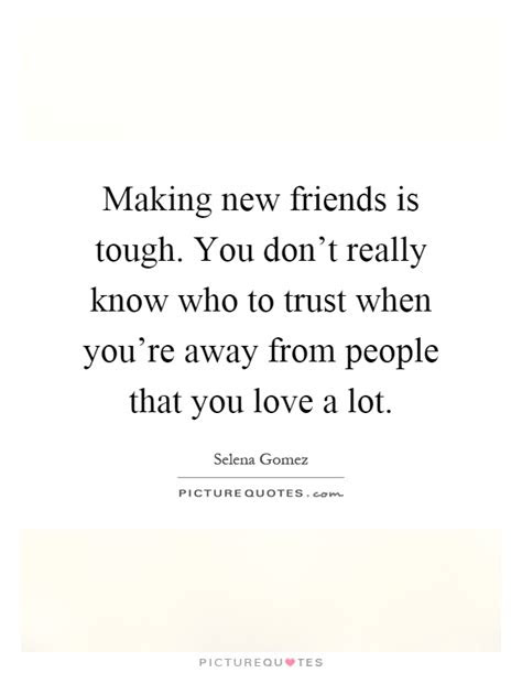 Making New Friendships Quotes