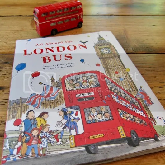 [review] All Aboard the London Bus by Patricia Toht and Sam Usher