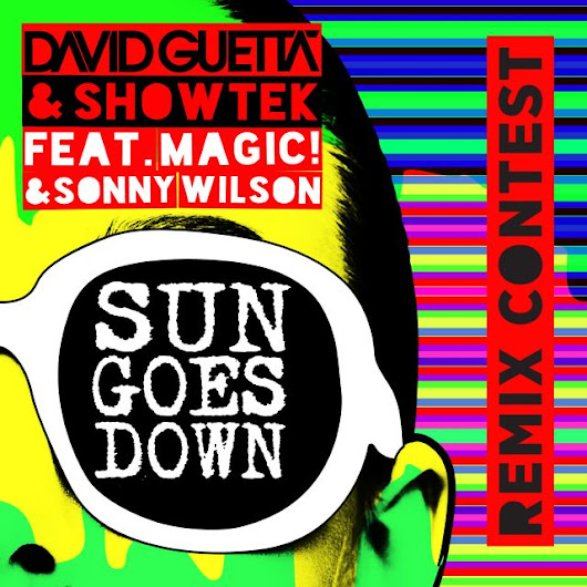 David Guetta + Showtek - Sun Goes Down (Feat. MAGIC! + Sonny Wilson) -  remixed by djvibe | Splice